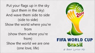 Repeat youtube video Pitbull - We Are One (Ole Ola) LYRICS [The Official 2014 FIFA World Cup Song]