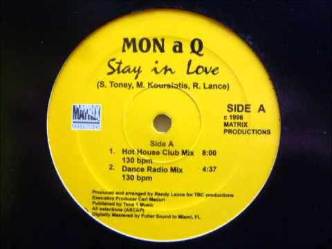 Mon A Q - Stay In Love