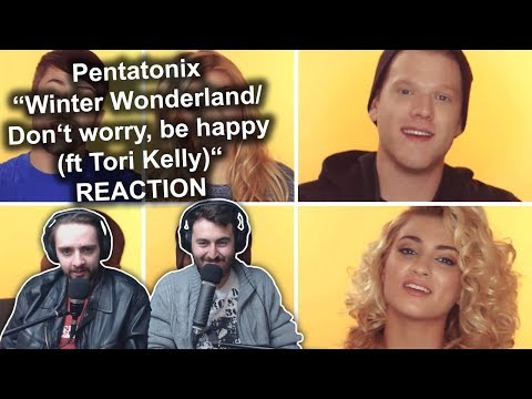Pentatonix  Winter WonderlandDont worry, be Happy ft Tori Kelly Cut! Reaction