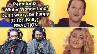 """Pentatonix - Winter Wonderland/Dont worry, be Happy (ft Tori Kelly) (Cut!)"" Reaction"