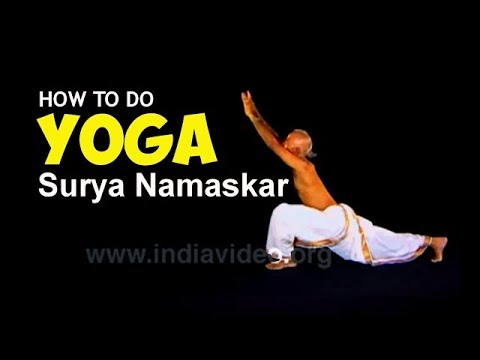 SURYA NAMASKAR - Salutation to the Sun - Yoga Asanas