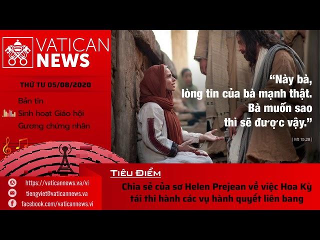 Radio: Vatican News Tiếng Việt thứ Tư 05.08.2020