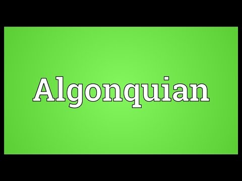 Algonquian Meaning