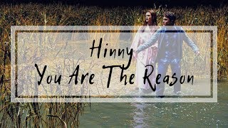 Hinny-You Are The Reason