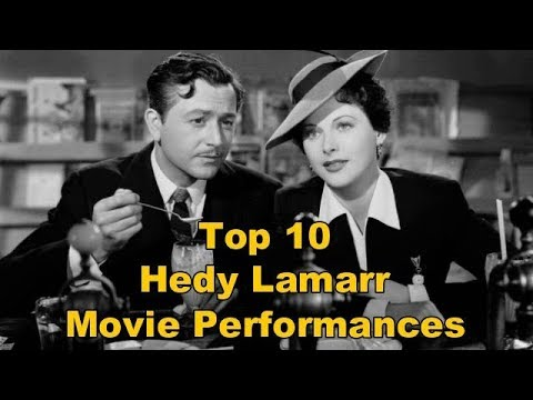 Top 10 Hedy Lamarr Movie Performances