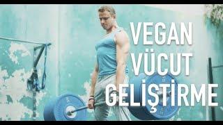 Vücut Geliştirme Motivasyonu [Türkçe] Vegan Bodybuilding Sporcuları