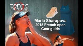 Maria Sharapova 2018 Paris Gear Guide | Tennis Express