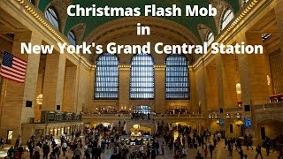 Christmas Flash Mob in New York's Grand Central Station  |  Travel Adventures