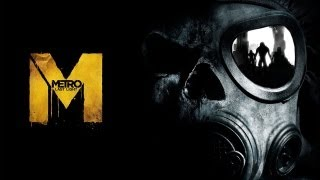 Metro: Last Light - PC Gameplay - Max Settings (1080p, 4xAA)