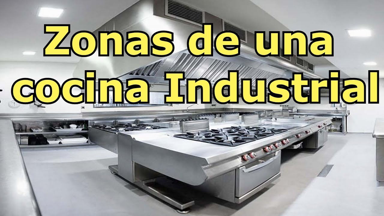 Zonas de una cocina industrial youtube for Costo de cocina industrial