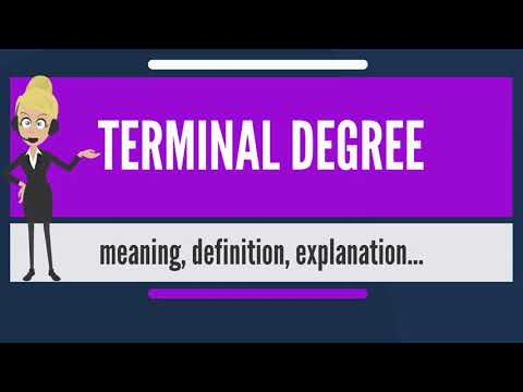 what-is-terminal-degree?-what-does-terminal-degree-mean?-terminal-degree-meaning-&-explanation