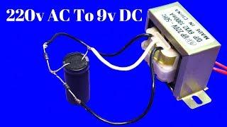 9 V DC Besleme 220v Ac nasıl - Trafo Kullanarak(AC İçin DC Dönüştürücü Kolay Öğretici)
