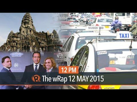 Taxi industry, Angkor Wat, UFC Manila | 12PM wRap