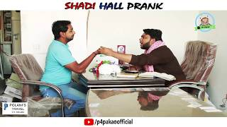 | Shadi Hall Prank | By Nadir Ali & Asim Sanata In | P4 Pakao | 2018