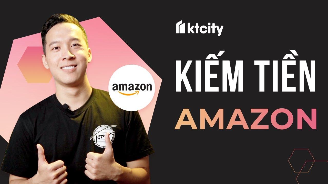 2 Hướng kiếm tiền phổ biến trên Amazon