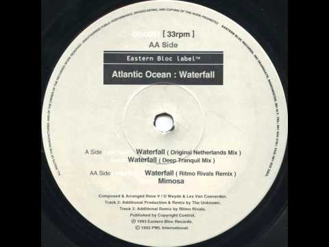 Atlantic Ocean - Waterfall (Original Netherlands Mix)