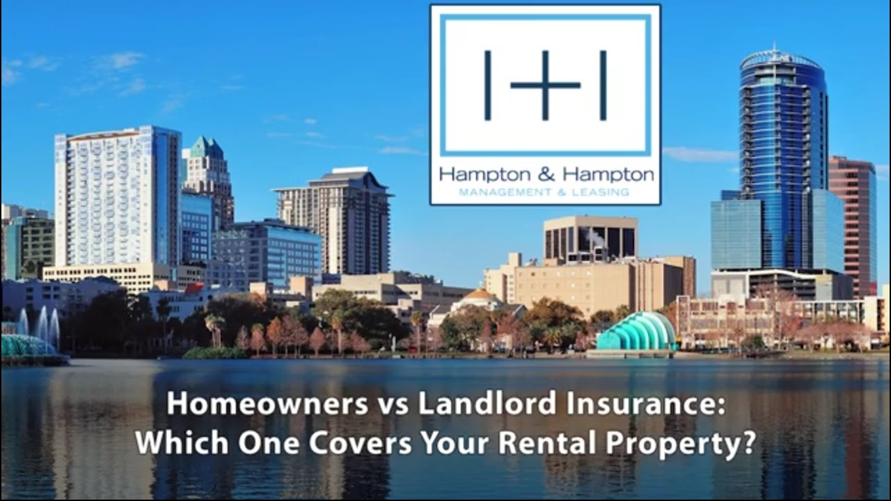 Homeowners vs. Landlord Insurance: Which One Covers Your ...