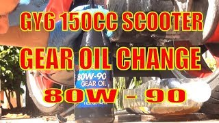 how to change scooter gear oil on a 150 cc gy6 engine