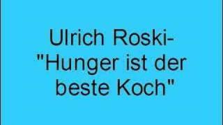 Ulrich Roski – Hunger ist der beste Koch