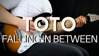 TOTO - FALLING IN BETWEEN Guitar Cover