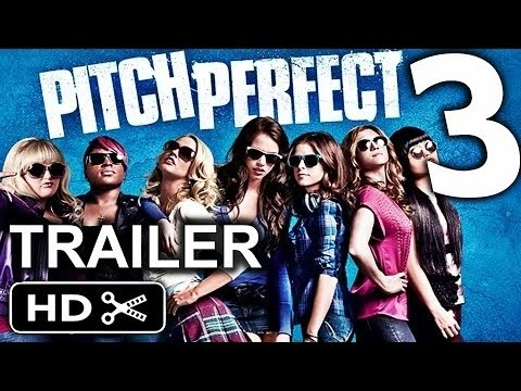 Pitch Perfect 3 Trailer Is Finally Here...Get Ready Pitches!