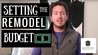 How To Set a Budget: Remodeling | Sardone Construction
