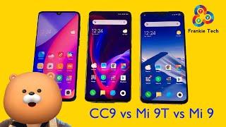 Xiaomi CC9 vs Mi 9T vs Mi 9 - Epic Triple Comparison!