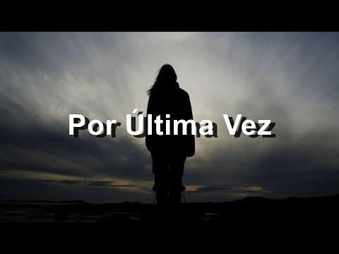 Por Última Vez - Debi Nova Feat. Franco de Vita - Letra - HD