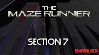 Section 7 - Episode 3 | The Maze Runner RP Remake | Roblox