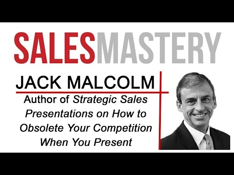 Jack Malcolm on Sales Presentations that Win