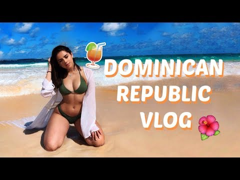 DOMINICAN REPUBLIC 2019 | TRAVEL VLOG