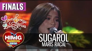 Sugarol - Maris Racal | Himig Handog 2018 (Finals)