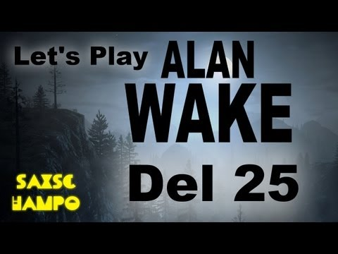 Let's Play Alan Wake (Svenska) Del 25: The rock'n roll capital of America