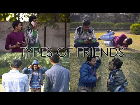 || Types of Friends || Being Rascles ||