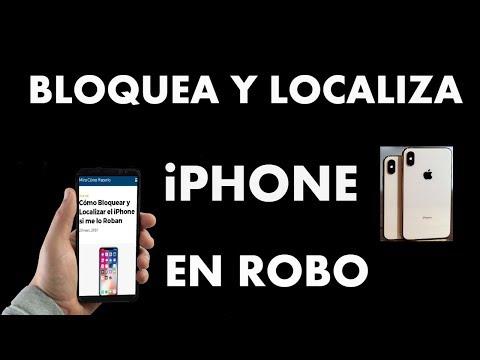 ¿Cómo Bloquear y Localizar el iPhone si me lo Roban?