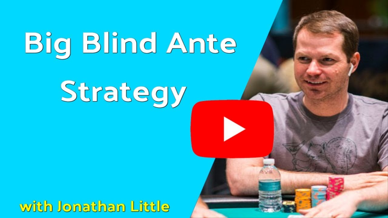 How Does Big Blind Ante Work