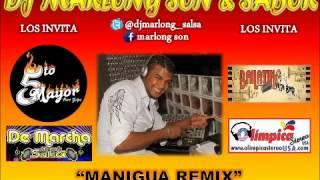 Manigua Remix - Meñique - DJ Marlong Son y Sabor 2012
