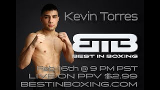 Best in Boxing: Kevin Torres vs Fermin Cañedo Fight