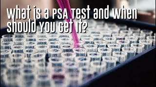 What is a PSA Test and When Should You Get It - Dr. Adam Oppenheim