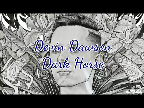 Devin Dawson - Dark Horse (Lyrics)