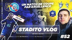 FIN D'UNE L'ÉPOPÉE et début d'une autre? | VLOG #52 - Le Portel-RC Strasbourg - Stade de l'épopée