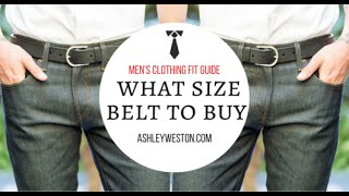 What Size Belt To Buy - Men's Clothing Fit Guide