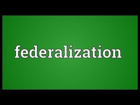 Federalization Meaning