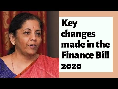 Key changes made in the Finance Bill 2020