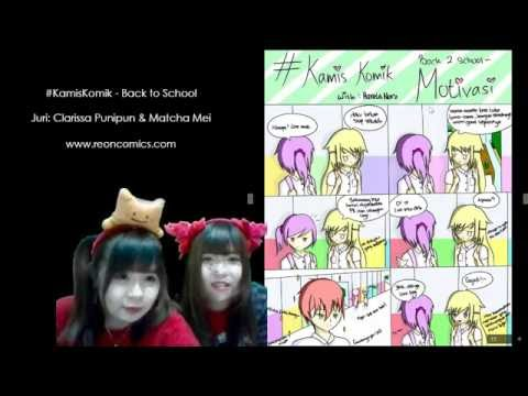 Live Streaming re:ON Comics 28 Juli 2016 - #KamisKomik (Back to School) by Matcha Mei & Punipun