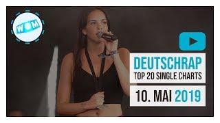 TOP 20 DEUTSCHRAP CHARTS ♫ 10. MAI 2019