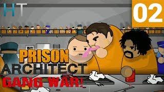 Prison Architect Gang War - Ep 02 - Segregating Gangs - Gameplay / Let