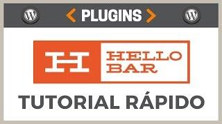 Como Usar o HelloBar – Tutorial Rápido