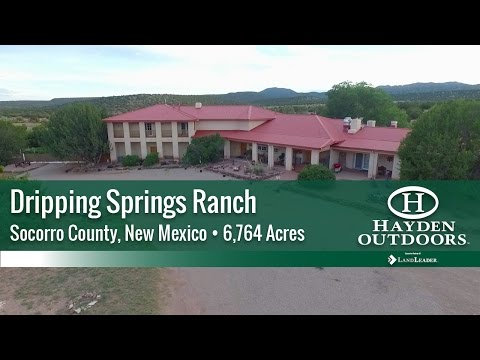 NEW MEXICO RANCH FOR SALE - DRIPPING SPRINGS RANCH
