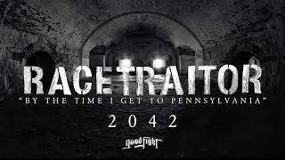 RACETRAITOR -  By The Time I Get To Pennsylvania [OFFICIAL STREAM]
